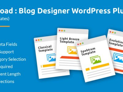Why you should use Blog Designer plugin for your WordPress website?