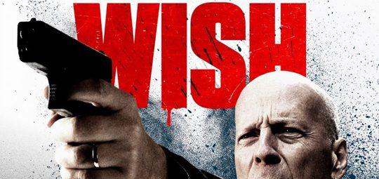 Death Wish by Bruce Willis