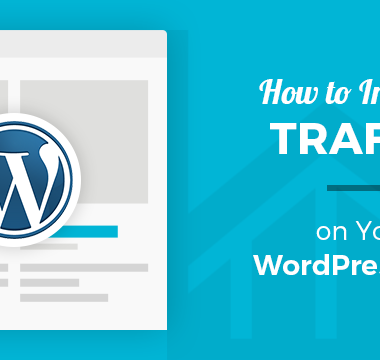 How to Increase Traffic on Your WordPress Blog Easily