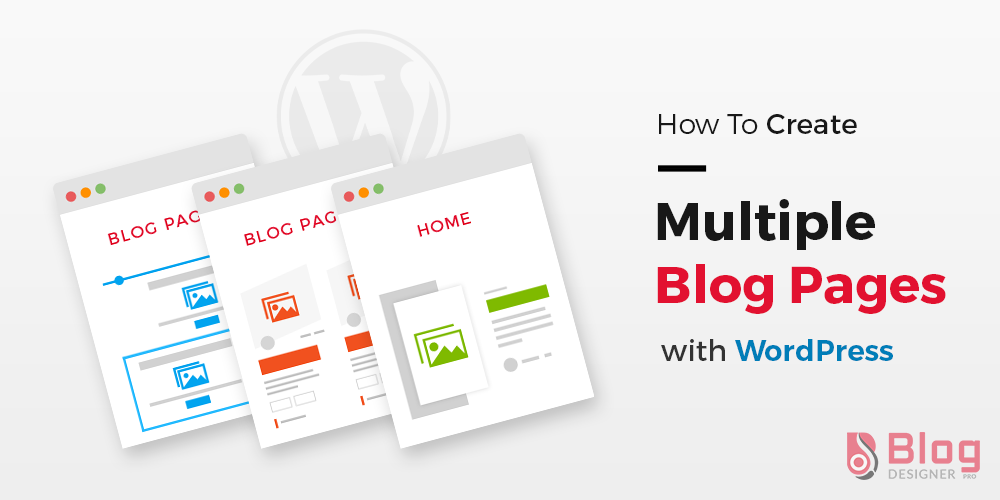 how to create multiple blog pages with wordpress