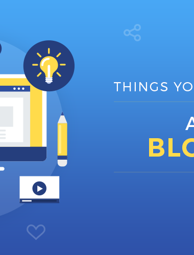 Things You Need to Know About Blogging!