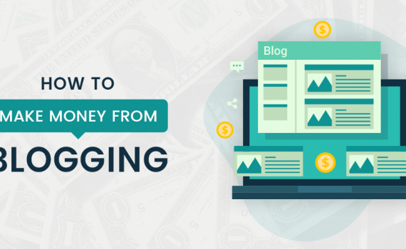 How to Make Money From Blogging?