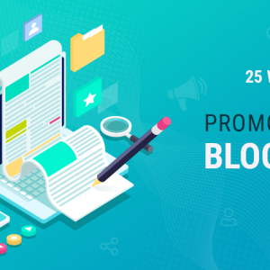 Ways To Promote Your Blog For Free
