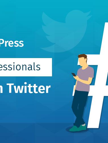 35+ WordPress Blogging Professionals To Follow on Twitter