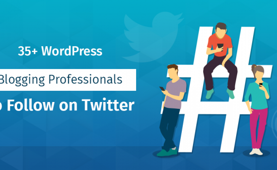 35+ WordPress Blogging Professionals To Follow on Twitter