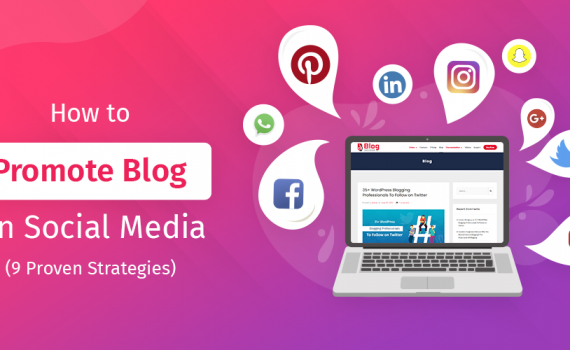 How to Effectively Promote Your Blog on Social Media