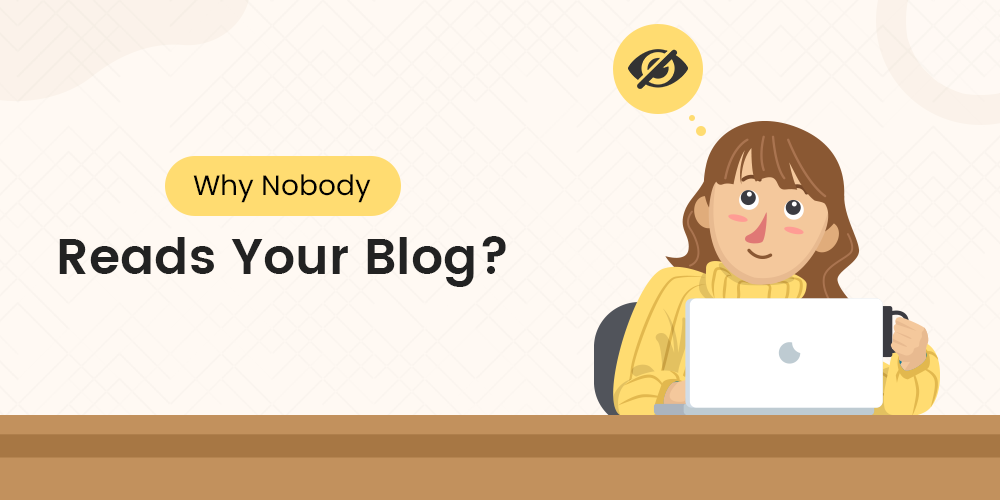 14 Reasons Why Nobody Reads Your Blog?