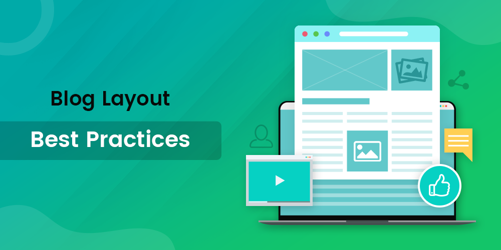 Top 10 Blog Layout Best Practices in 2020