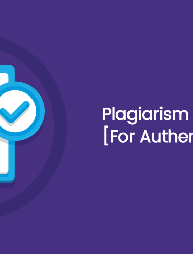 Plagiarism Checker Tools: [For Authenticity Of Work]