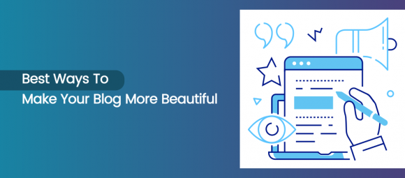 how to beautify your blog