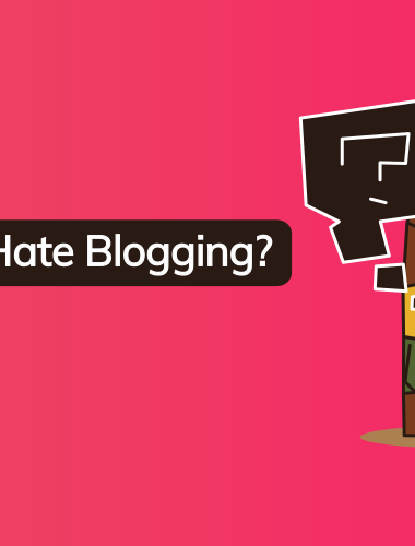 Started To Hate Blogging …Why??