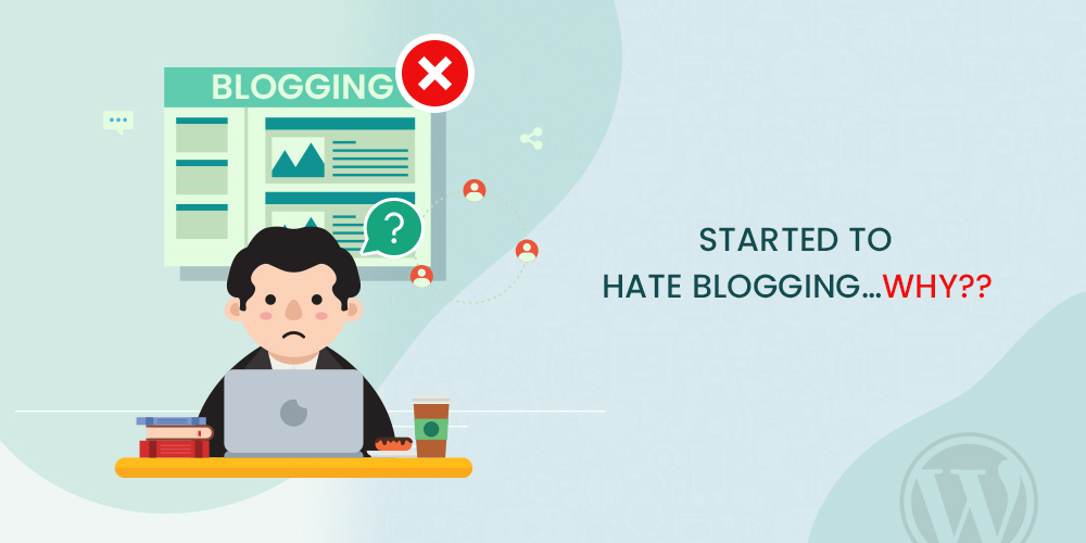 why I hate blogging