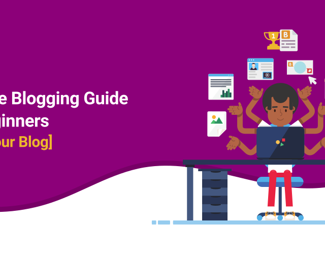 Ultimate Blogging Guide For Beginners [Grow Your Blog]
