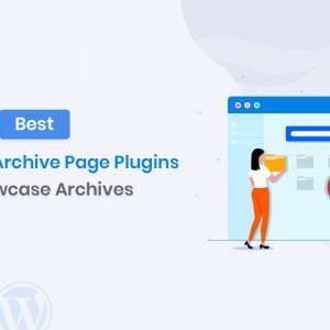 Best WordPress Archive Plugins