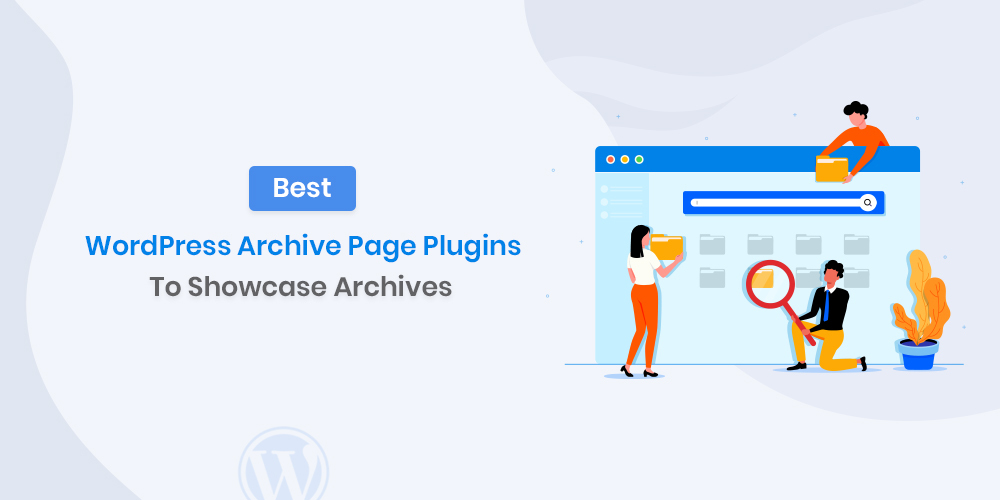 Best WordPress Archive Plugins
